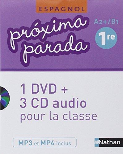 Proxima Parada/Espagnol 1e 2015 Coffret CD + DVD  Classe: Collectif