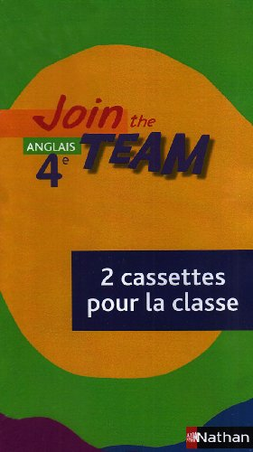 Join the Team 4e K7 Classe (French Edition): Collectif