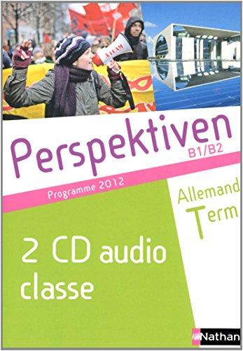 Perspektiven CD Classe Allemand Term B1/B2 Programme 2012