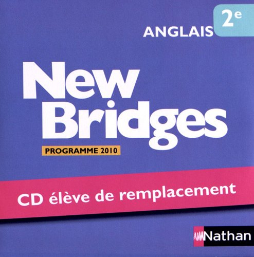 9782098769175: Anglais 2e New Bridges : Elève de remplacement, Programme 2010 (1CD audio)