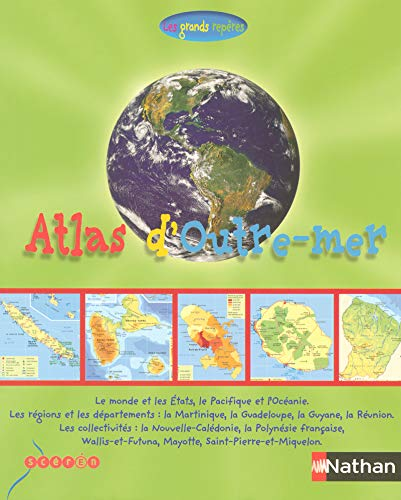 9782098819528: Atlas Les grands repères de l'outre-mer français