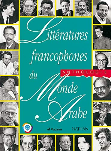 9782098822009: Littératures francophones du monde arabe: Anthologie