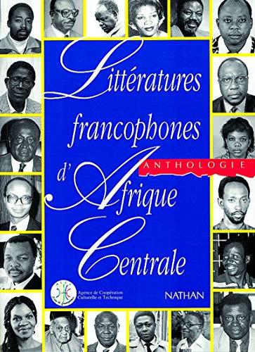 9782098824034: Littératures francophones d'Afrique centrale: Anthologie