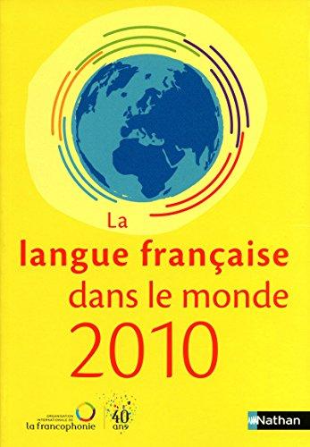 9782098824072: LA FRANCOPHONIE DANS LE MONDE 2010