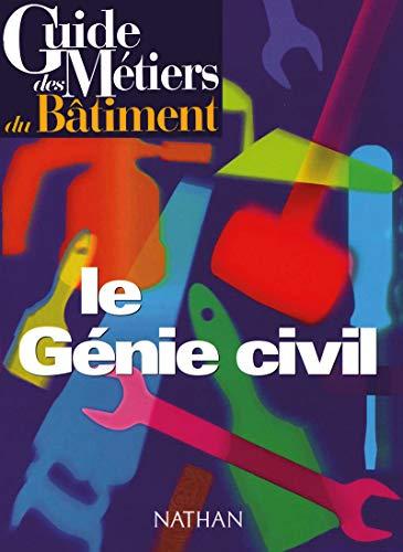 9782098825734: Guide des métiers : le génie civil