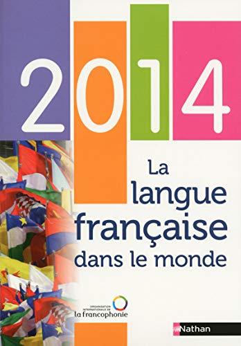 9782098826540: LA LANGUE FRANCAISE DANS LE MONDE 2014