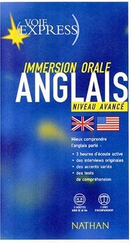 9782098860643: Anglais : Immersion orale, niveau avanc� (livre et cassettes)