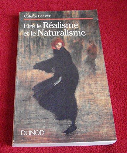 9782100001743: Lire le realisme et le naturalisme (Collection Lettres superieures) (French Edition)