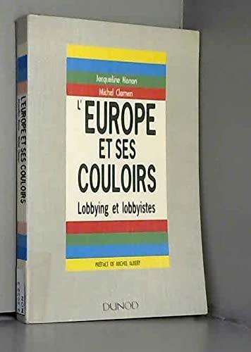 L'EUROPE ET SES COULOIRS. Lobbying et lobbyistes: Jacqueline Nonon