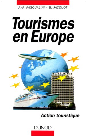 Tourismes en Europe: Pasqualini, J.-P. (Jean-Pierre),
