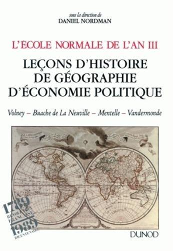9782100010301: L'Ecole normale de l'an III : Leçons d'histoire, de géographie, d'économie politique