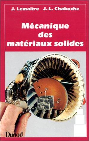 MECANIQUE DES MATERIAUX SOLIDES. 2ème édition: Jean Lemaître