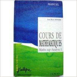 9782100016174: COURS DE MATHEMATIQUES 1 . MATHS SUP - ANALYSE