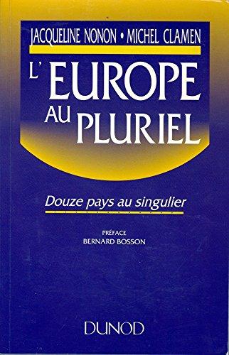 L'Europe Au Pluriel- Douze Pays au Singuilier: Nonon, J et