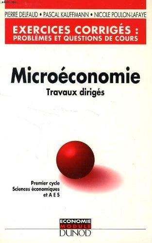 9782100018796: Microeconomie travaux diriges problemes et questions de cours