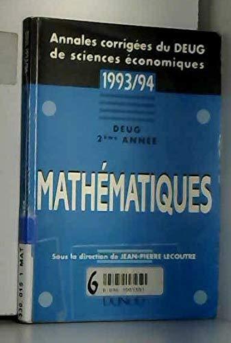 Mathematiques deug 2e annee (Ann.Corr.Deug Sc.Ec.): Lecoutre Jean-Pierre