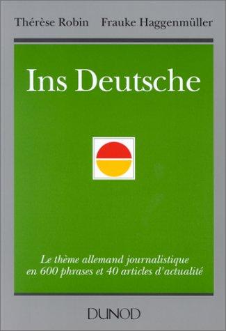 9782100020294: INS DEUTSCHE. Le thème allemand journalistique en 600 phrases et 40 articles d'actualité (Langues sup)