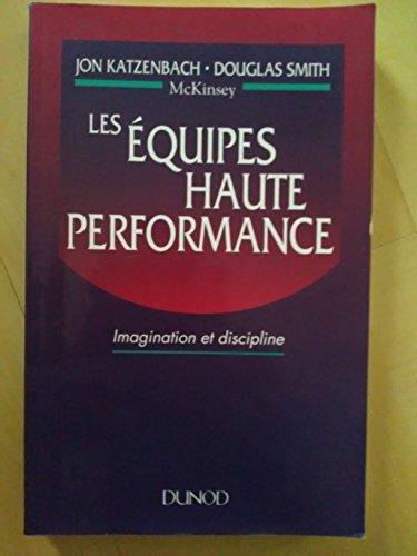 9782100021277: Les �quipes haute performance : Imagination et discipline