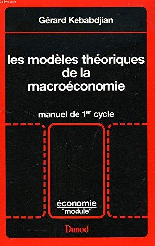 9782100024445: Les modèles théoriques de la macroéconomie