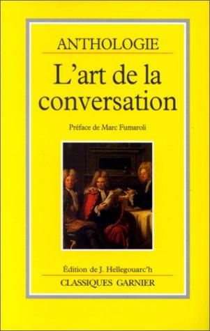 9782100026005: L'art de la conversation: Anthologie (Classiques Garnier) (French Edition)