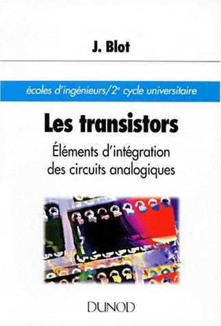 9782100026395: LES TRANSISTORS. Eléments d'intégration des circuits analogiques