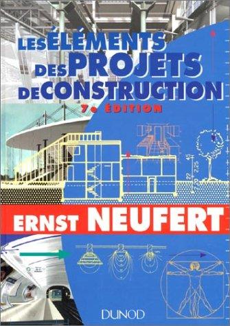 9782100027163: LES ELEMENTS DES PROJETS DE CONSTRUCTION. 7ème édition