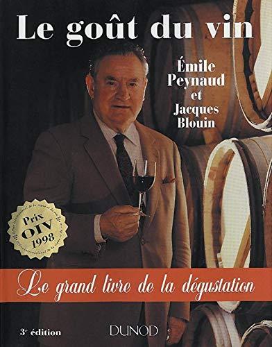 9782100027507: Le Goût du vin : Le Grand Livre de la dégustation