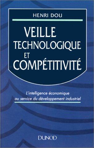 Veille technologique et compétitivité [Oct 31, 1995] Dou, Henri
