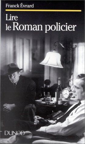 9782100028603: Lire le roman policier