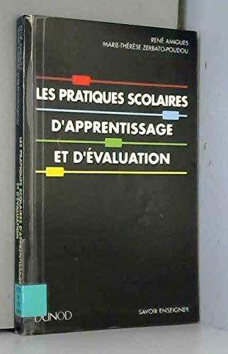 9782100029037: Les pratiques scolaires d'apprentissage et d'evaluation (Savoir enseigner) (French Edition)
