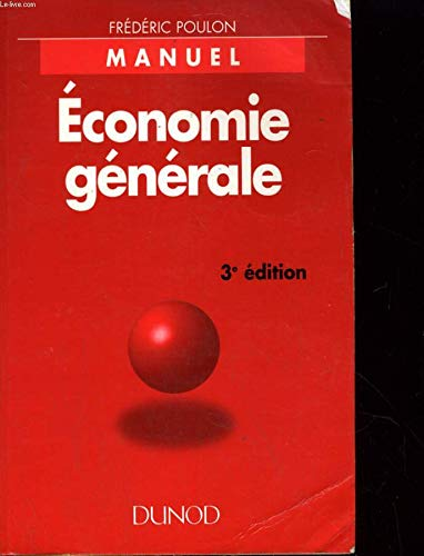 9782100029143: ECONOMIE GENERALE. 3�me �dition