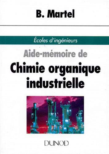9782100030019: Aide-m�moire de chimie organique industrielle