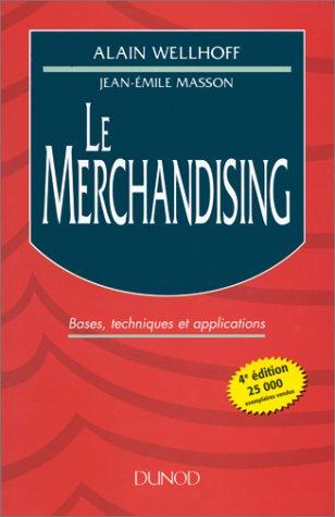 Le merchandising (Fonction Entrep): Jean-Emile Masson; Alain