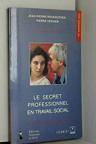 9782100031894: Le secret professionnel en travail social