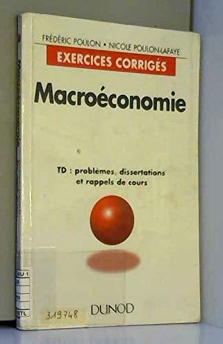 9782100031986: MACROECONOMIE. TD : problèmes, dissertations et rappels de cours