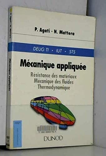 Mécanique appliquée : Résistance des matériaux, mécanique: Agati, Pierre ;