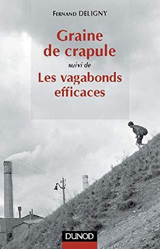 Graine de crapule suivie de Les vagabonds: DELIGNY, Fernand