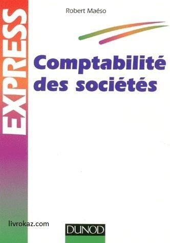 Comptabilité des sociétés: Robert Maéso
