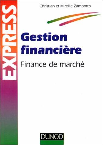 9782100033904: GESTION FINANCIERE. Finance de marché