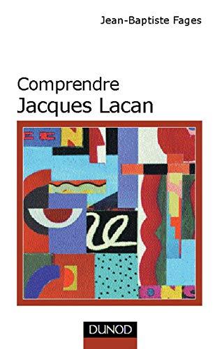 9782100034109: COMPRENDRE JACQUES LACAN (Psycho sup)