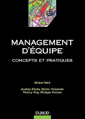 9782100034178: Management d'équipe : Concepts et pratiques