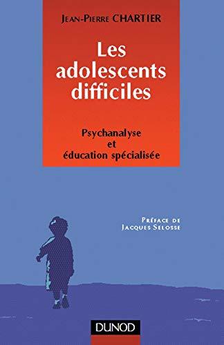 9782100034703: Les adolescents difficiles