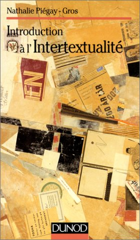 9782100035182: Introduction a l'intertextualite (Lettres Sup) (French Edition)