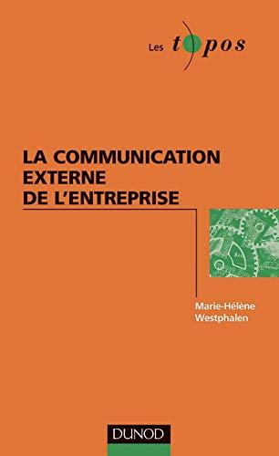 La communication externe de l'entreprise: Westphalen, M.-H. (Marie-H?l?ne)