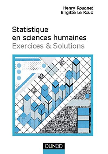 9782100035861: Statistique en sciences humaines: Exercices & solutions
