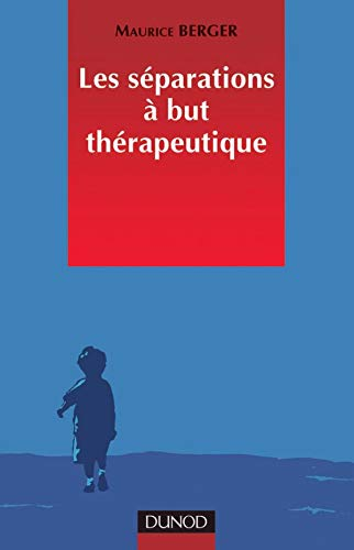 9782100036271: Les séparations à but thérapeutique