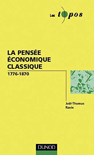 9782100036295: La pens�e �conomique classique, 1776-1870