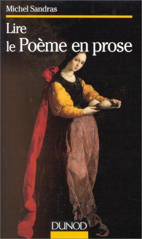 9782100036608: LIRE LE POEME EN PROSE (Lettres sup)