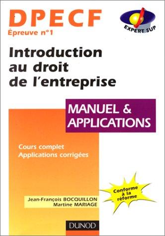 9782100037728: DPECF EPREUVE N° 1 INTRODUCTION AU DROIT DE L'ENTREPRISE. Manuel et applications