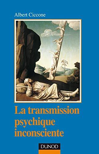 9782100038121: La Transmission psychique inconsciente. Identification projective et fantasme de transmission